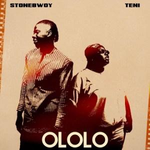 Stonebwoy - Ololo Ft. Teni